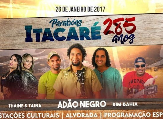 Itacaré comemora nesta quinta-feira,  285 anos de emancipação política