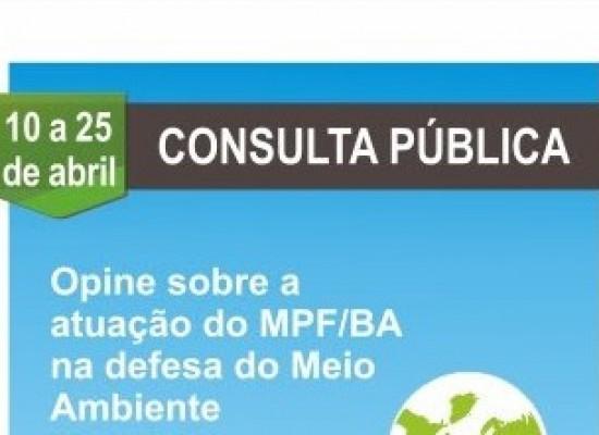 O MPF/BA quer saber sua opinião sobre atuação do órgão na defesa do Meio Ambiente