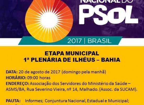 6º CONGRESSO NACIONAL DO PSOL  – ETAPA MUNICIPAL – 1ª PLENÁRIA DE ILHÉUS – BAHIA