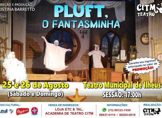 """Peça """"Pluft, o Fantasminha"""" será atração no Teatro Municipal de Ilhéus neste final de semana"""