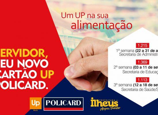 Servidores Municipais de Ilhéus recebem novo cartão vale-alimentação Up Policard