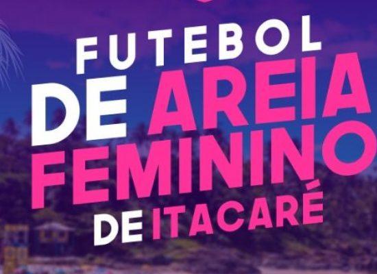 I Copa de Futebol de Areia Feminino de Itacaré começa neste sábado