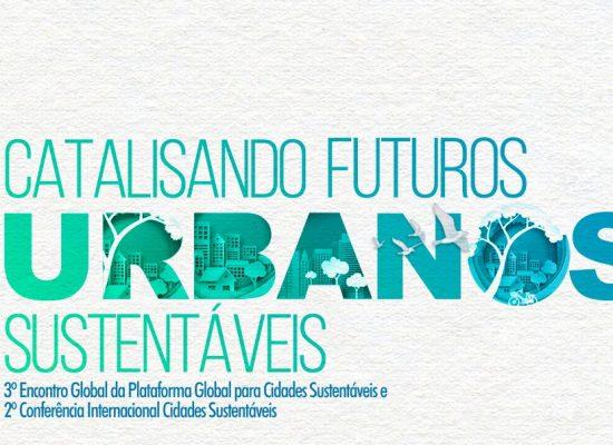 Brasil sedia em setembro eventos internacionais sobre Cidades Sustentáveis