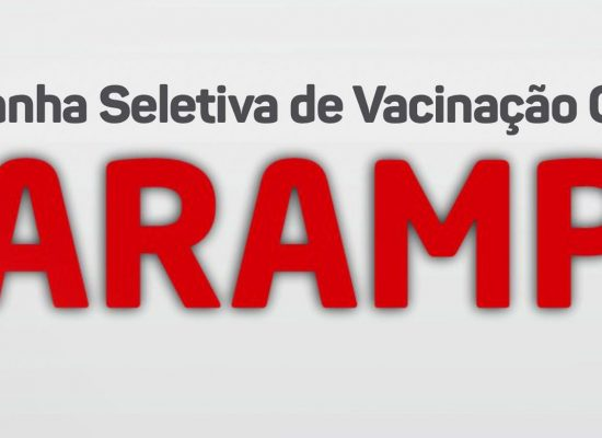 Iniciada campanha seletiva de vacinação contra o sarampo em Ilhéus