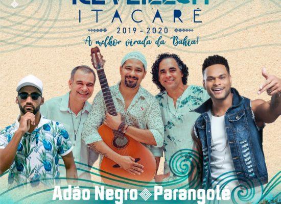 Prefeitura de Itacaré confirma Adão Negro, Parangolé e Andrezão no réveillon