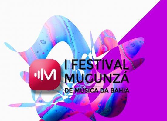 I Festival Mungunzá de Música da Bahia