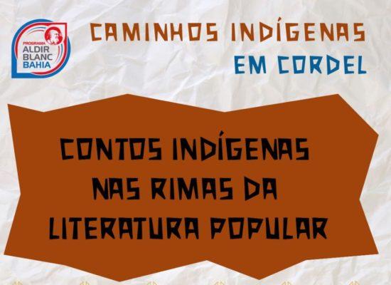 Caminhos Indígenas em Cordel reúne contos em apresentações virtuais