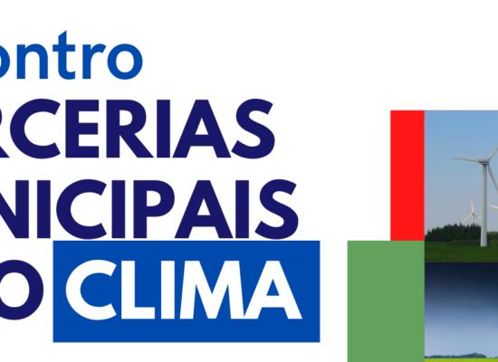 """ENCONTRO """"PARCERIAS MUNICIPAIS PELO CLIMA"""" ACONTECE NESTA QUARTA-FEIRA"""