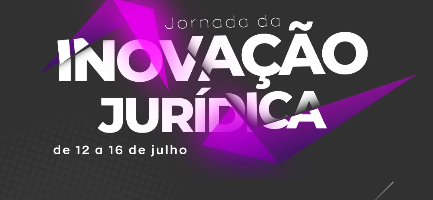 Advocacia terá 1ª Jornada da Inovação Jurídica em Julho